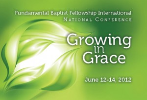 Attend the FBFI National Fellowship Meeting