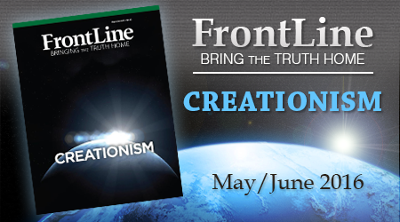 May/June 2016 FrontLine: Creationism